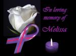 loving memory of melissa